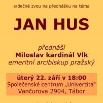 Přednáška Jan Hus - Miloslav kardinál Vlk, plakátek